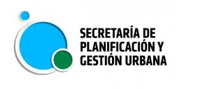 SECRETARÍA DE PLANIFICACIÓN Y GESTIÓN URBANA