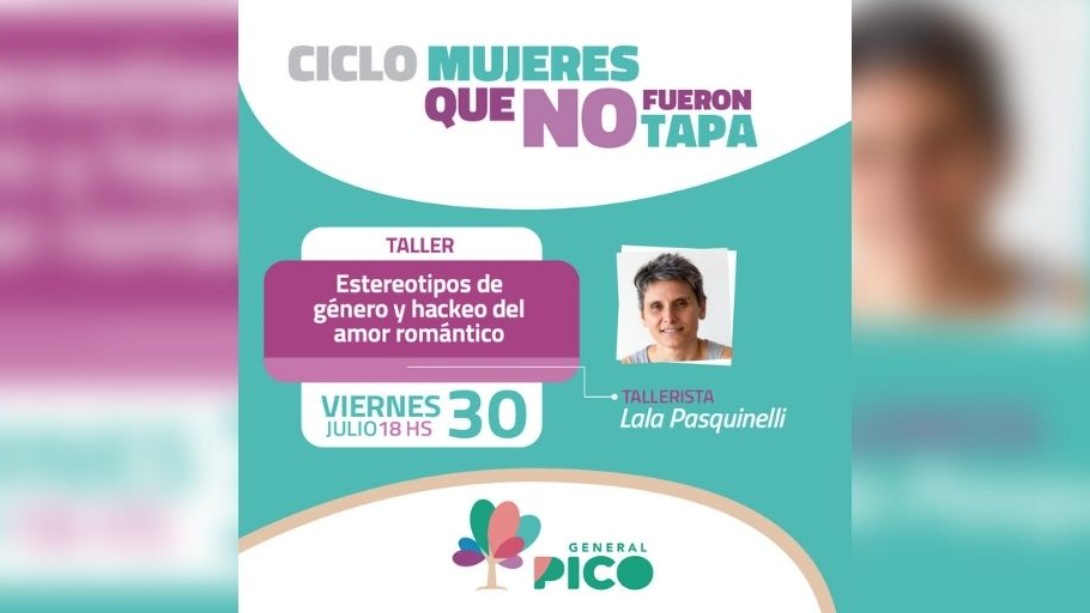 """COMENZARÁ EL CICLO DE TALLERES """"MUJERES QUE NO FUERON TAPA"""""""