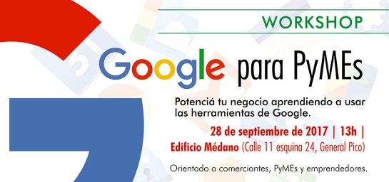 """Anunciaron el taller """"Innovación y diferenciación para PyMEs"""" y """"Google para PyMEs"""""""