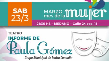 """Se presenta este sábado la obra teatral """"Informe de Paula Gómez"""""""