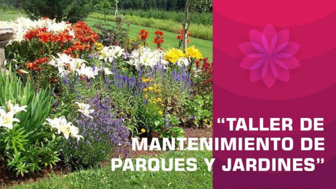 Dictarán un taller de Mantenimiento de parques y jardines gratuito